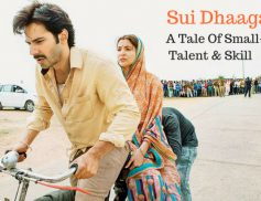 Sui Dhaaga: Made in India – The Movie Review